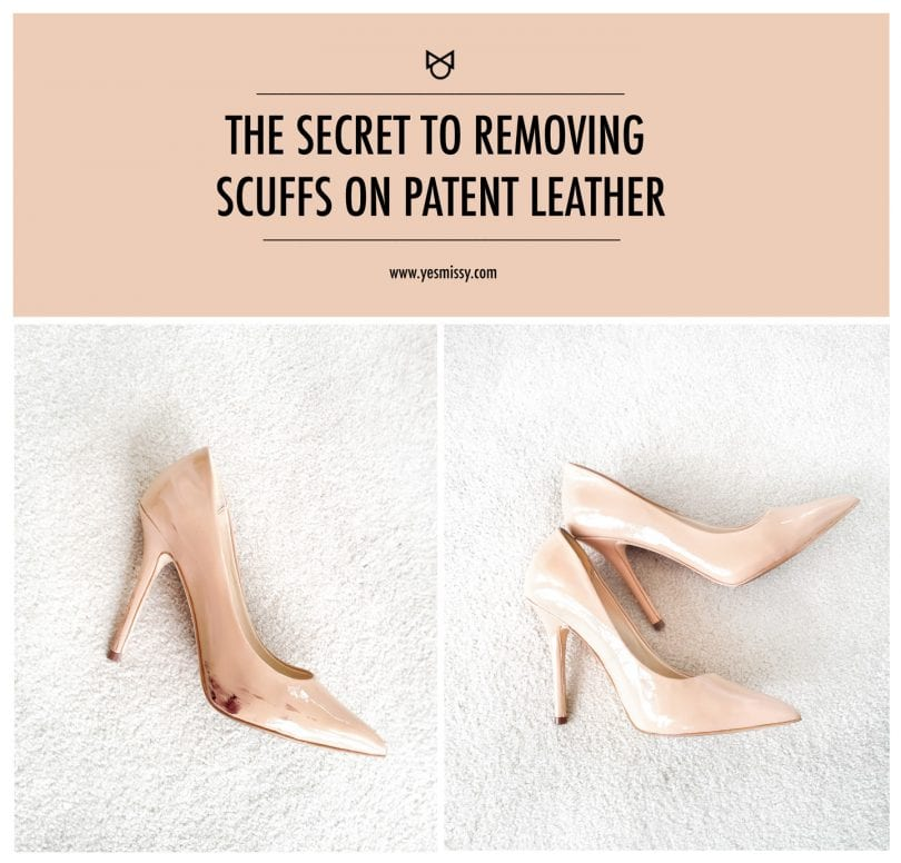 With this simple trick, you can remove scuffs from your patent leather shoes quickly and easily!