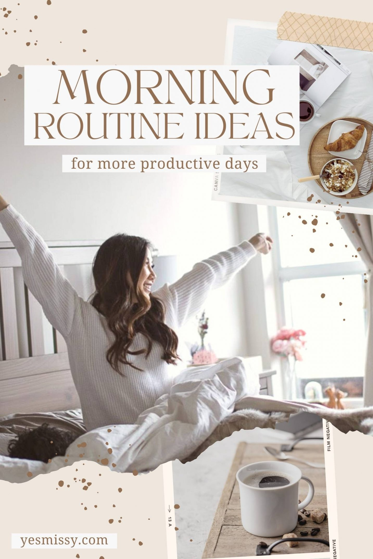 5 habits to make your morning routine better and start your day off right!