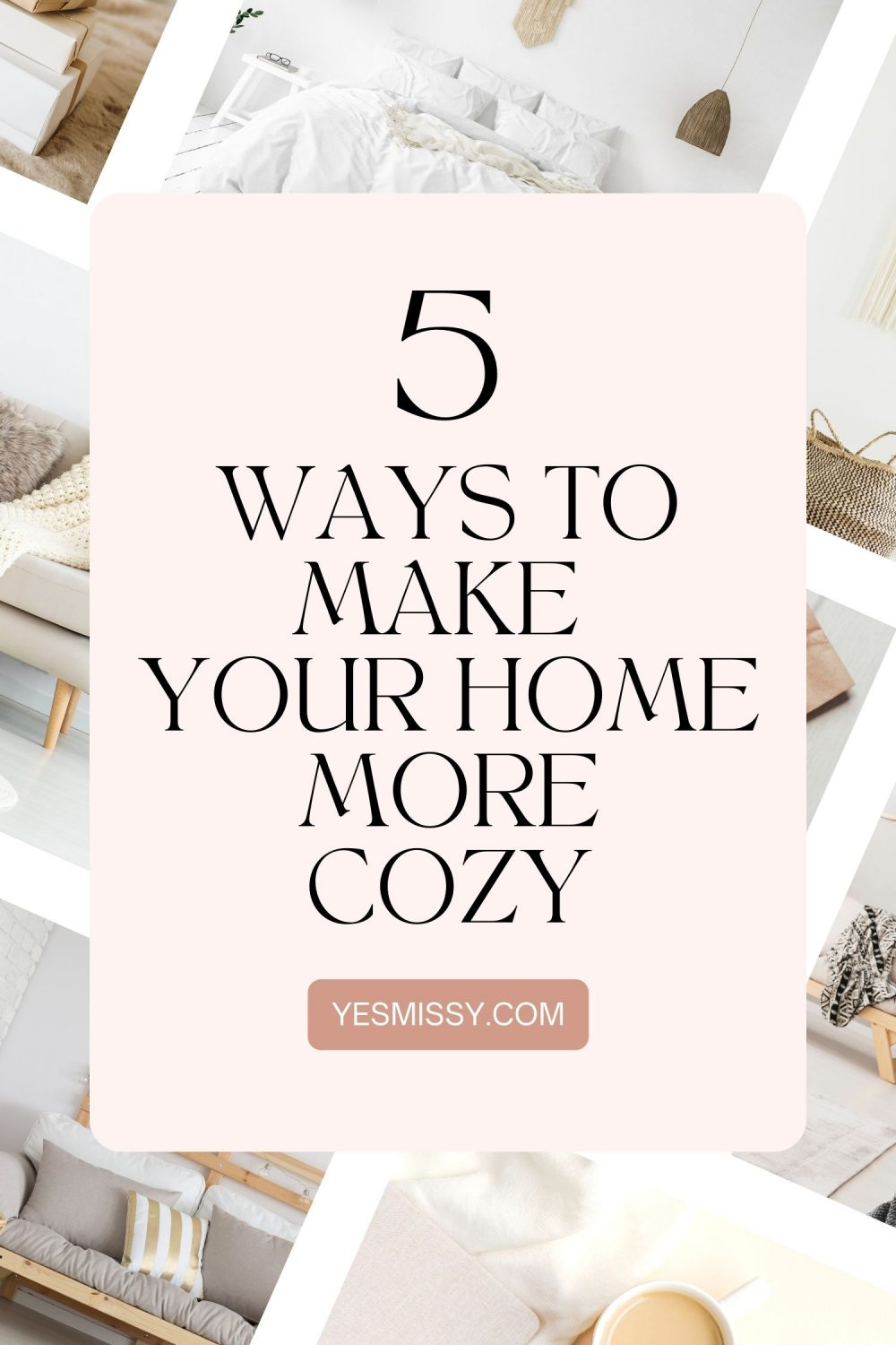 Tips to Create a Warm and Cozy Home: Warm paint color · Incorporate wood · Layered rugs · Textural elements. Get more home decor tips on my lifestyle blog yesmissy.com where you'll find DIY ideas, easy home hacks and decorating inspiration and ideas for fall and winter