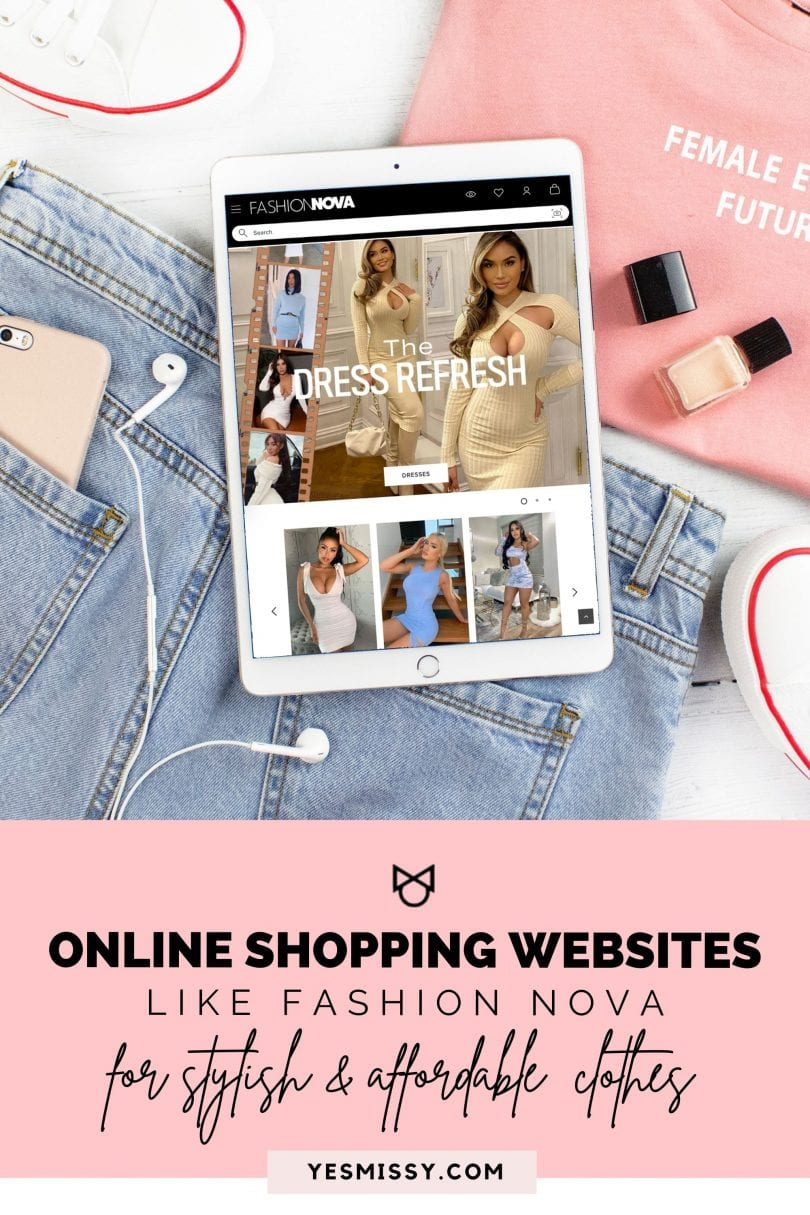 Best places to shop online for stylish affordable clothes. Online shopping websites like Fashion Nova