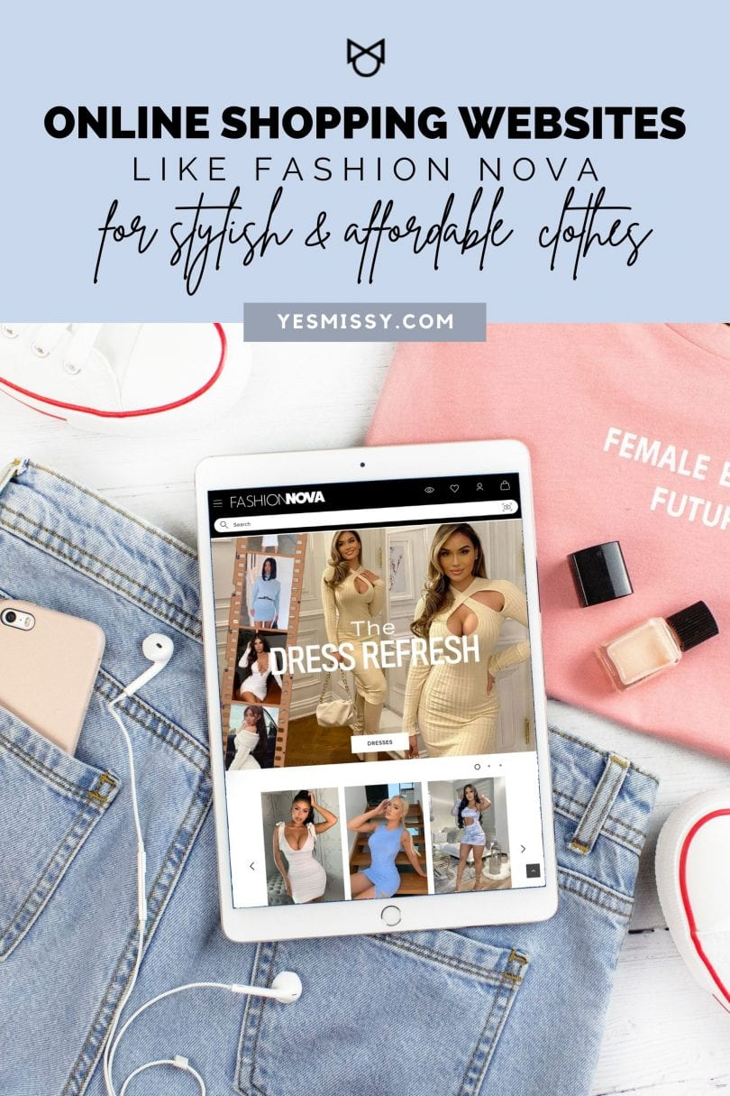 A roundup of the best online shopping website for women like FashionNova for affordable clothing, shoes and accessories