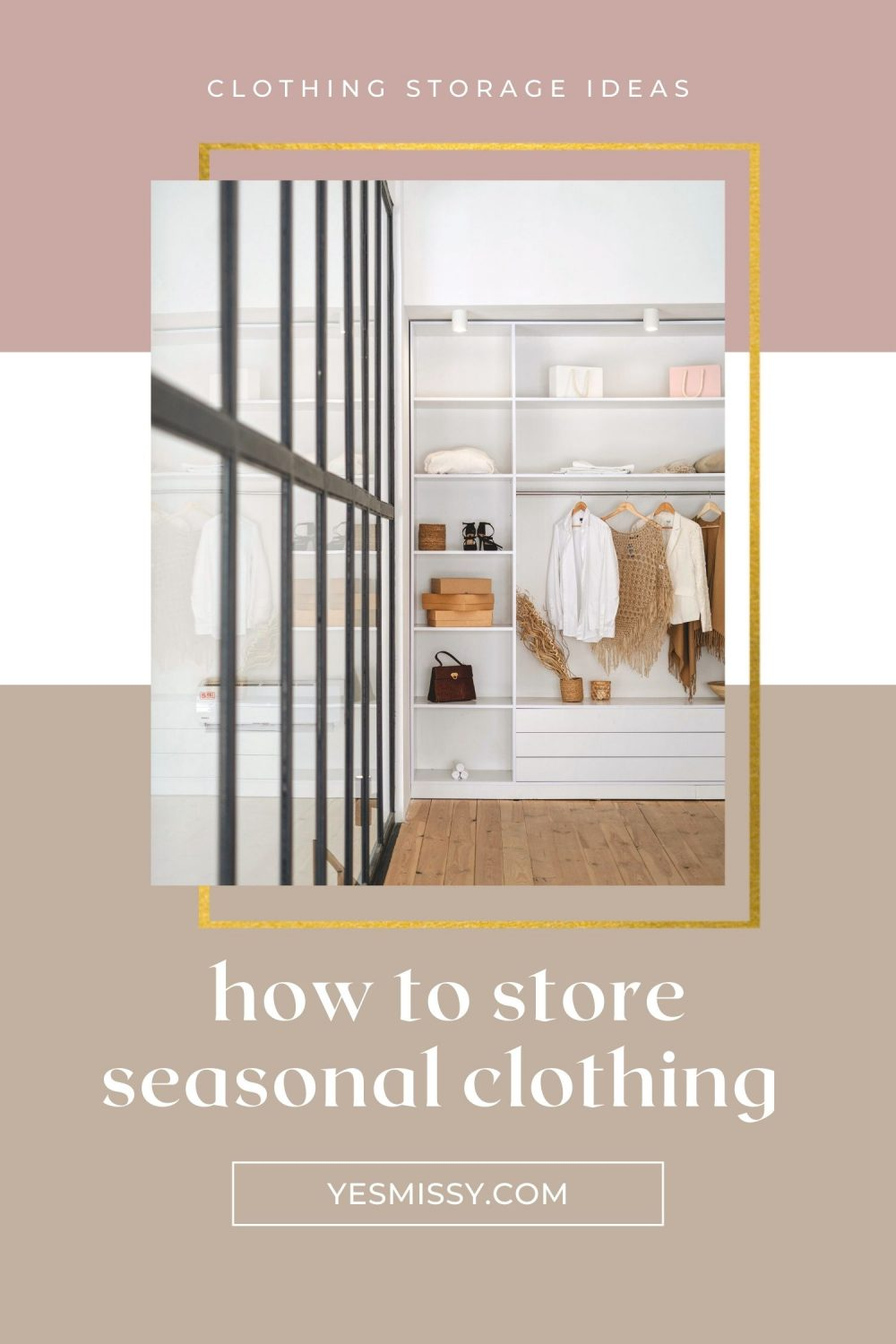 Tips for how to store clothing that's off season. Reduce clutter and better utilize your closet with these easy organization tips! Get them all on yesmissy.com