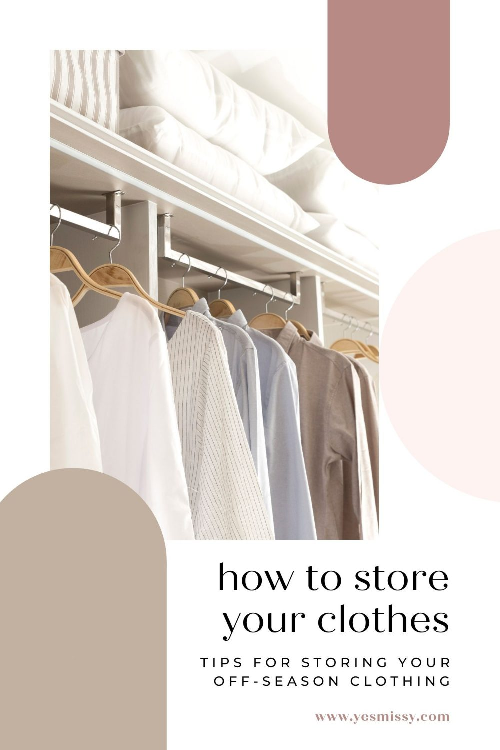 Make more room in your closet by storing clothes that are off season. Following these 6 easy tips on yesmissy.com